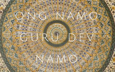 Ong Namo Guru Dev Namo – Connecting with the Infinite