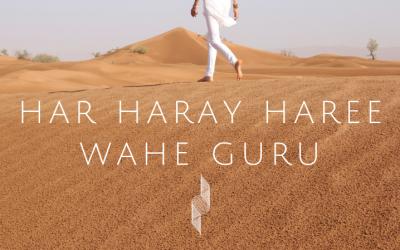 Har Haray Hari Wahe Guru – tap into the creative flow of life