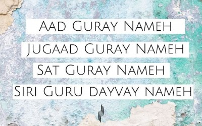 Aad Guray Nameh - your 'go to' mantra for protection